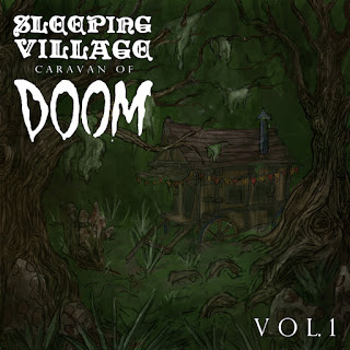 """Caravan of Doom Vol. 1"" drops Oct. 2 from SLEEPING VILLAGE RECORDS"