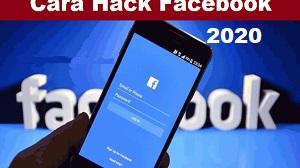 Cara Meretas Facebook dengan Ponsel Android 2020