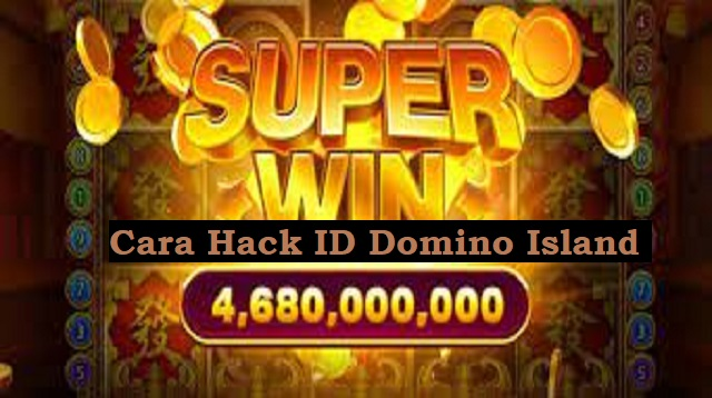 Cara Hack ID Domino Island