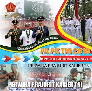 Dibuka Penerimaan Calon Pa PK TNI TA 2019