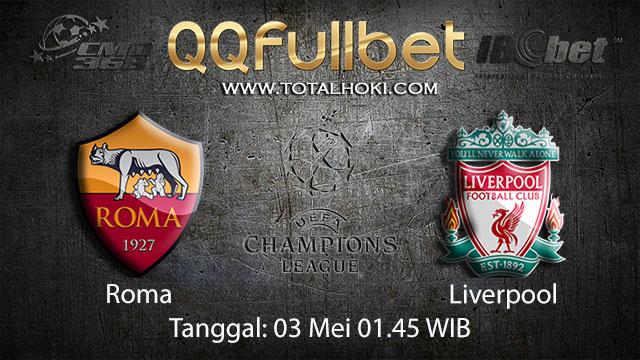 BOLA88 - PREDIKSI TARUHAN BOLA ROMA VS LIVERPOOL 3 MEI 2018 ( EUFA CHAMPIONS LEAGUE )