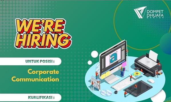 Lowongan Kerja Corporate Communication Dompet Dhuafa Banten