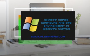 shadow-copy-configure-and-dfs-environment-in-windows-server