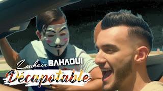 فيديو كليب زهير بهاوي Zouhair Bahaoui الجديد ديكابوطابل DECAPOTABLE ينافس أغنية سعد لمجرد