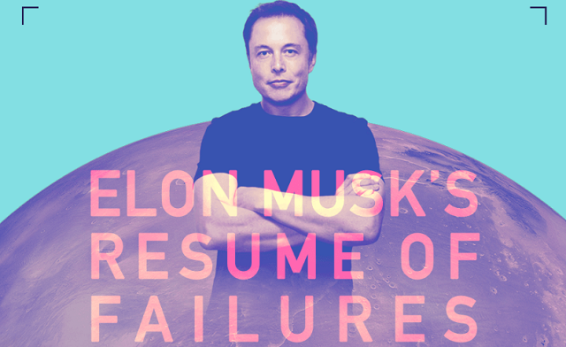 Elon Musk's Resume of Failures