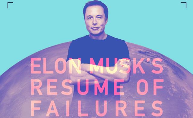 Elon Musk S Resume Of Failures Infographic Visualistan