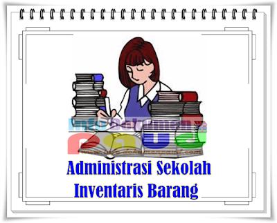Download Contoh Format Administrasi Sekolah Inventaris Barang Terbaru 2017/2018