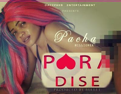 Mp3  AUDIO | Pacha Milionea _  PARADISE | Download