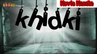 Upcoming Khidki Kooku WebSeries Story Star Cast Review Release Date