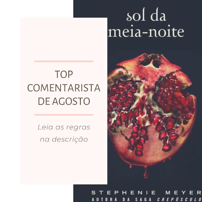 TOP COMENTARISTA DE AGOSTO