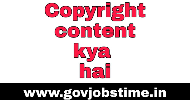 Govjobstime.in , copyright content kya hota hai,copyright,copyright strike,copyright kya hota hai,copyright strike kya hota hai,includes copyright content kya hota hai,includes copyrighted content kya hai,copyright content se channel per kya effect hota hai,copyright content kya hota,copyright claim,copyright kya hai,copyright strike on youtube,copyright content kya hai,copyright content,copyrighted content kya hai