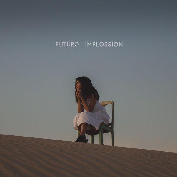 Implossion – Futuro (Single) 2021 (Exclusivo WC)