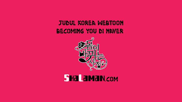 Judul Korea Webtoon Becoming You di Naver