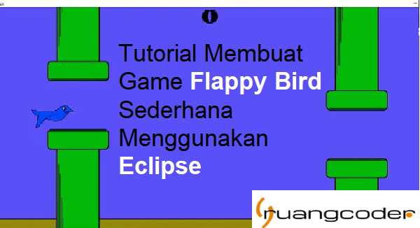 Membuat Game Flappy Bird Sederhana dengan Java Eclipse