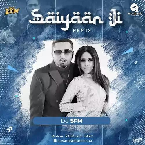 saiyaan-ji-dj-sfm-remix