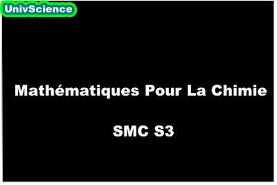 Résumé de cour Mathématiques Pour La Chimie SMC S3.