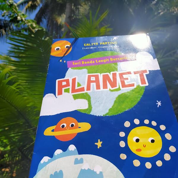 Review Buku: Benda Langit Bercerita dalam Seri Planet (Mengajak Anak Mengenal Planet)