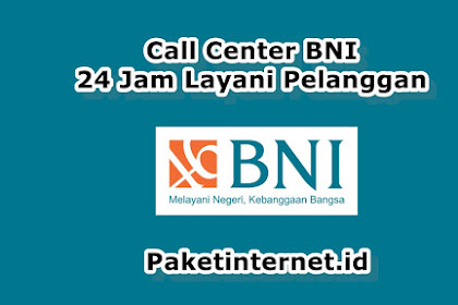 √ Daftar Lengkap Call Center BNI di Jakarta