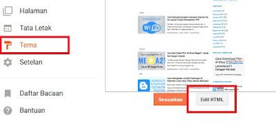 Setelah Sobat salin kode iklan yang sudah diparse, Sobat kemudian masuk ke akun blog Sobat. Klik Tema lalu klik edit HTML.