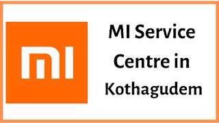 Xiaomi Mi Service Centres in Kothagudem