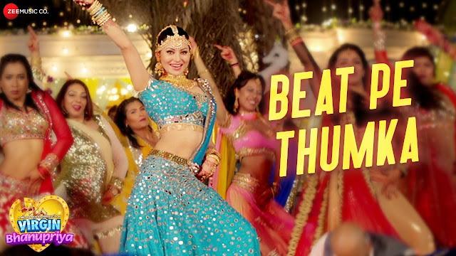 Beat Pe Thumka Lyrics in Hindi & English | Virgin Bhanupriya | Urvashi R | Jyotica T | Gautam G