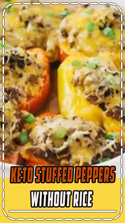 Easy keto dinner idea! Try keto stuffed peppers made without rice. It's a delicious and easy low carb dinner recipes that your whole family with love. Click for the full recipe. #greenandketo #ketorecipe