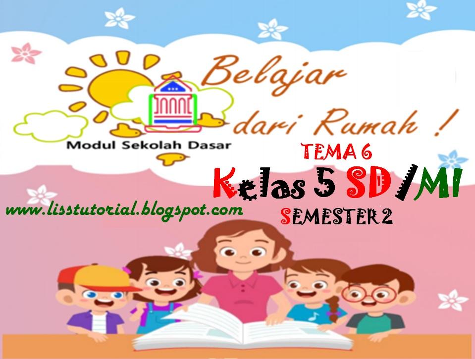 Modul BDR Tema 6 Kelas 5 SD/MI