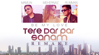Tere Dar Par Sanam - Mamum Song Lyrics Mp3 Audio & Video Download
