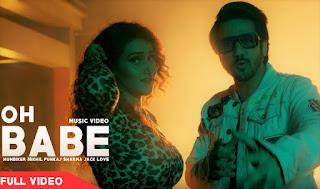 Oh Babe Lyrics - Punkaj Sharma Ft. Mumbiker Nikhil | Jack Love | Arshi | Neelam