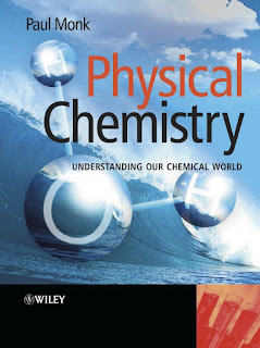 Physical Chemistry Understanding our Chemical World by Paul Monk