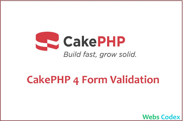 CakePHP 4 Form Model Validation with Example,Creating Validators,CakePHP 4 Application Setup 2020, cakephp 4 model form validation in 2020 with exampl