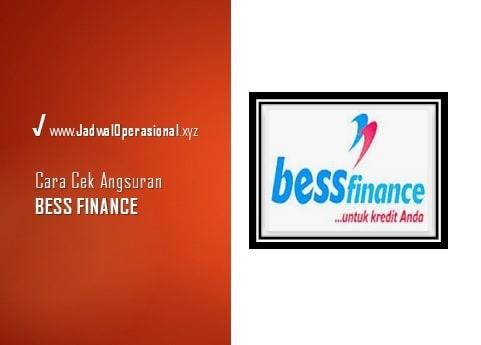 Cek Angsuran Bess Finance