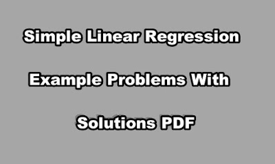 Simple Linear Regression Example Problems With Solutions PDF