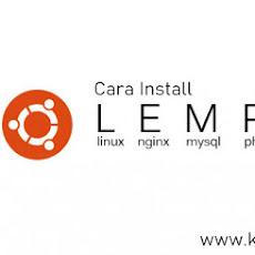 Cara Instal LEMP Stack (Nginx, MySQL, PHP) di Ubuntu