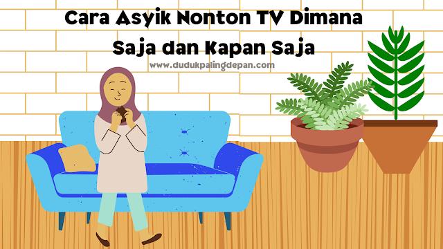 Cara Asyik Nonton TV