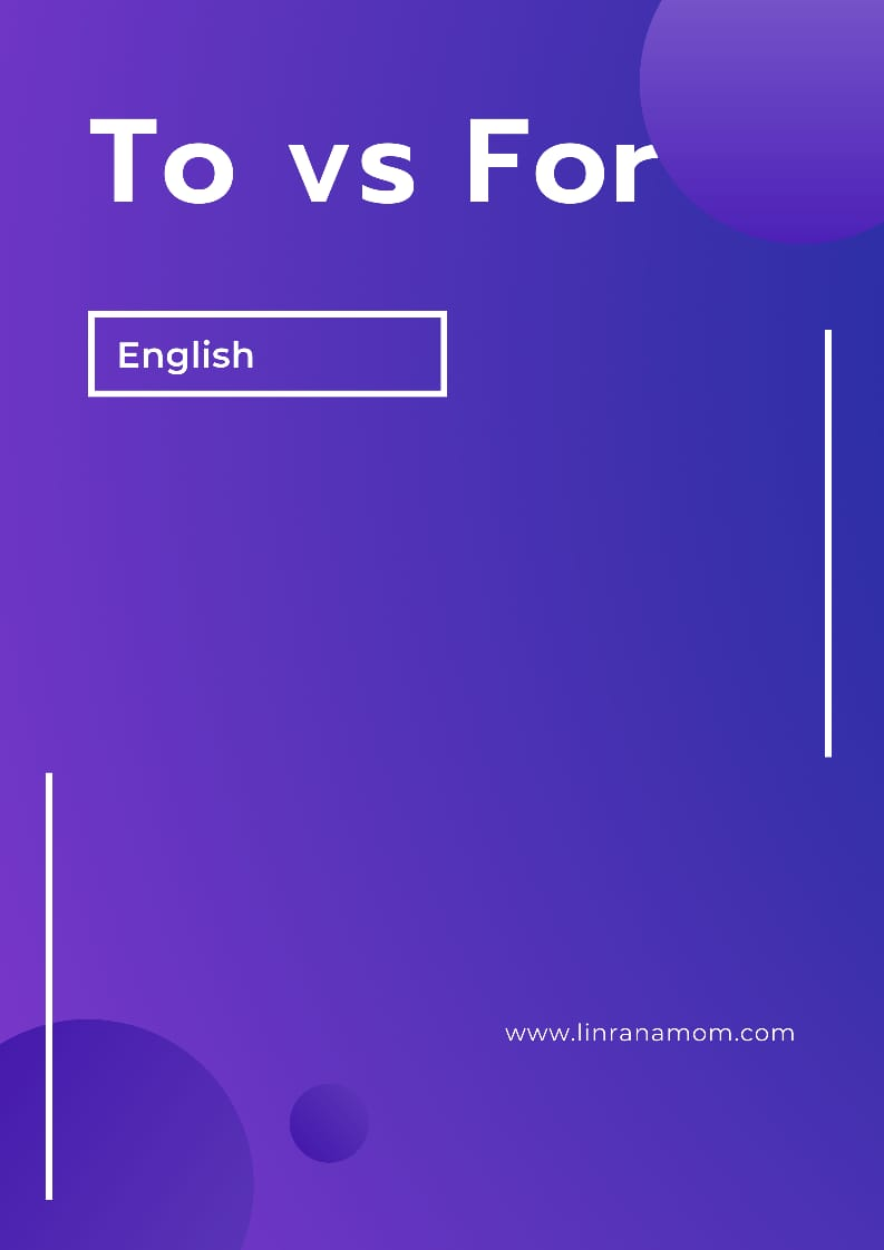 English: Penggunaan Kata TO and FOR