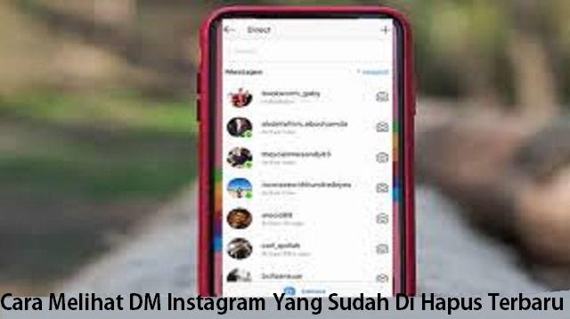 Cara Melihat DM Instagram Yang Sudah Di Hapus