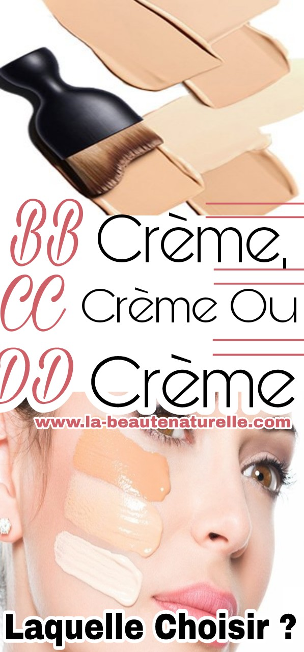 BB Crème, CC Crème ou DD Crème : Laquelle choisir ?
