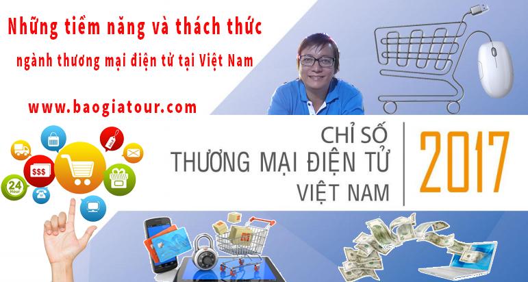 Những tiềm năng và thách thức ngành thương mại điện tử tại Việt Nam