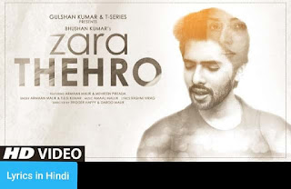 ज़रा ठेहरो Zara Thehro Lyrics in Hindi | Amaal Mallik