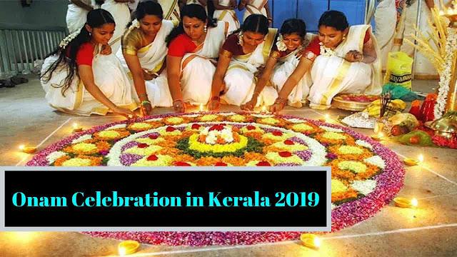 Onam Celebration in Kerala 2019, Onam in Kerala 2019