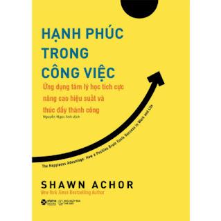 Hạnh Phúc Trong Công Việc ebook PDF EPUB AWZ3 PRC MOBI