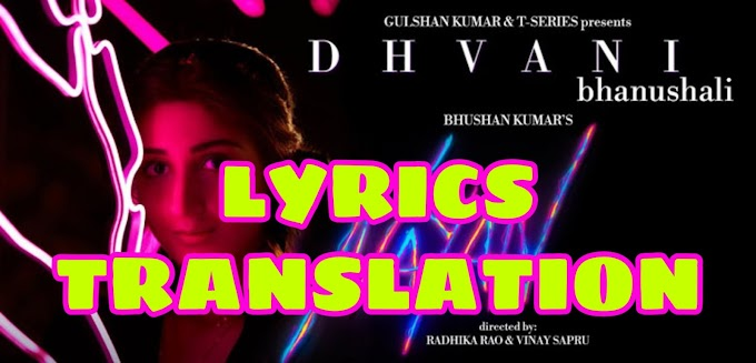 Nayan Lyrics in English | With Translation | – Dhvani Bhanushali x Jubin Nautiyal