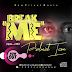 Music: PSALMIST ICON – BREAK ME  || @psalmist_icon