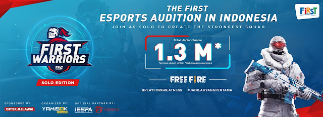 Cara Daftar First Warrior Audisi Player Esport Indonesia Divisi Free Fire