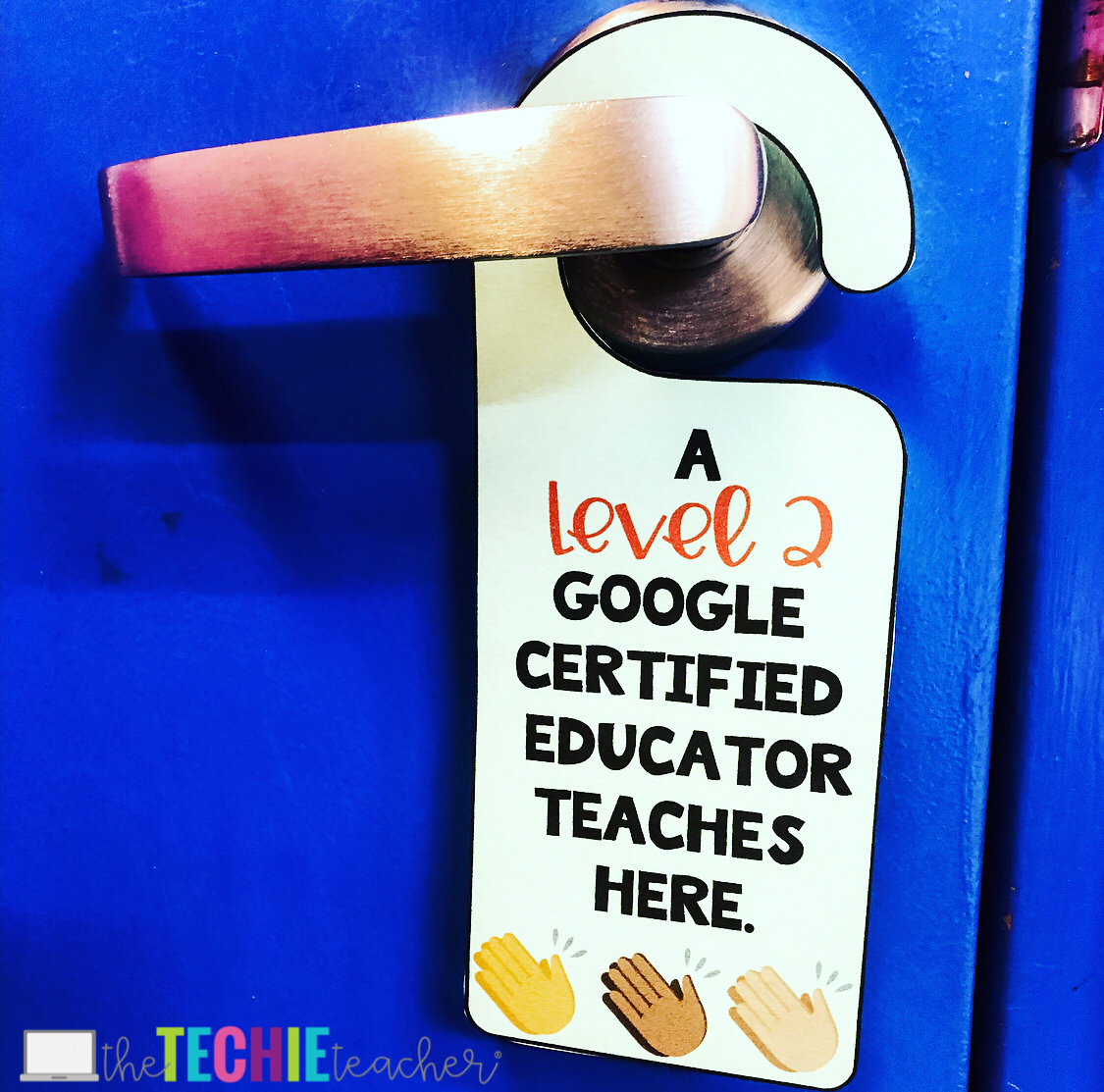 Google Educator Certifications Door Hangers: Celebrate teachers' accomplishments!