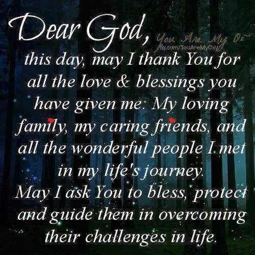 Dear God This Day May I Thank You For All The Love And Blessings