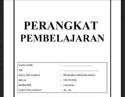 Perangkat Pembelajaran Prakarya (Pengolahan) Kelas 7