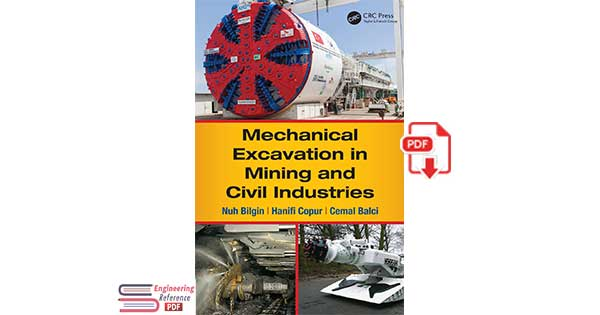 Mechanical Excavation in Mining and Civil Industries 1st Edition