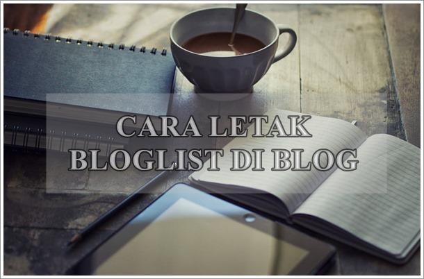 Cara Letak Bloglist di Blog 2021